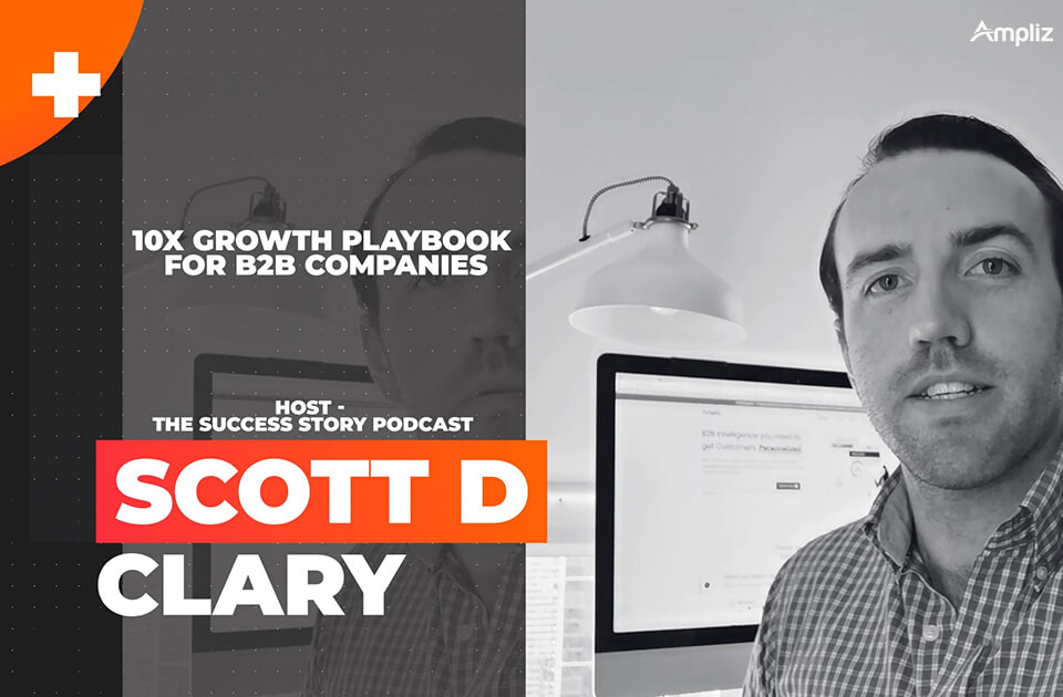 10X Growth Playbook for B2B Companies – Scott D. Clary